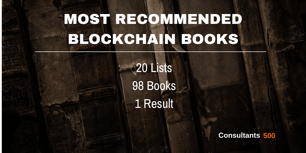 Top 20 of Best Blockchain Books Recommended Most Times by Blockchain Pros